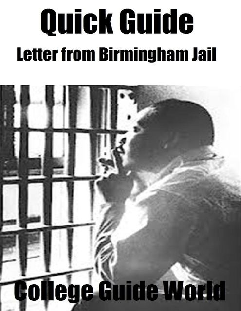 Quick Guide: Letter from Birmingham Jail, College Guide World