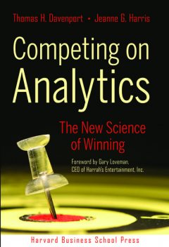 Competing on Analytics, Jeanne Harris, Thomas Davenport