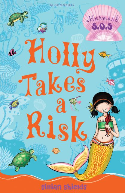 Holly Takes a Risk, Gillian Shields