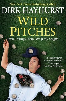Wild Pitches, Dirk Hayhurst