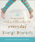 Everyday Energy Boosters, Sondra Kornblatt