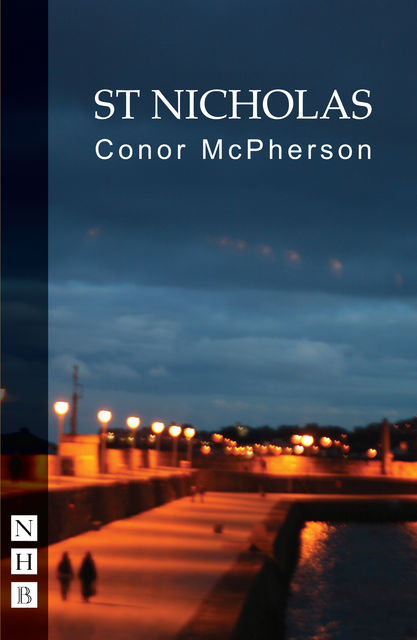 St Nicholas (NHB Modern Plays), Conor McPherson