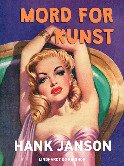 Mord for kunst, Hank Janson