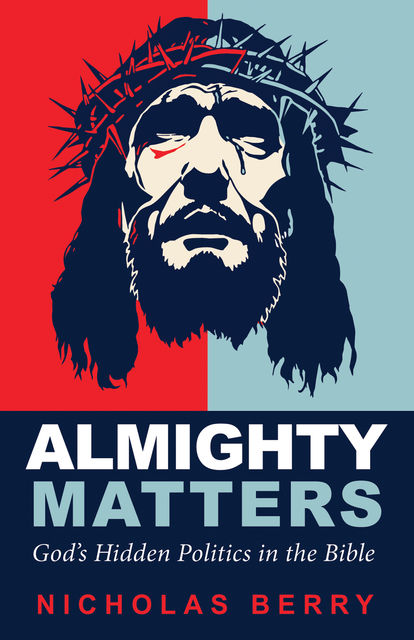 Almighty Matters, Nicholas Berry