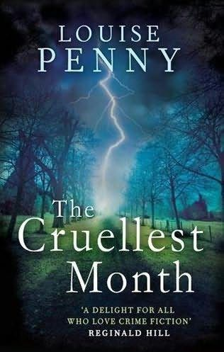 Cruelest Month, Penny Louise