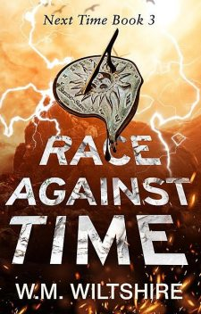 Race Against Time, W.M. Wiltshire
