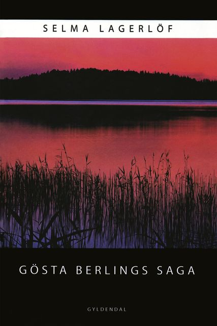 Gösta Berlings Saga,