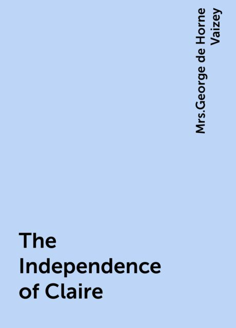 The Independence of Claire,