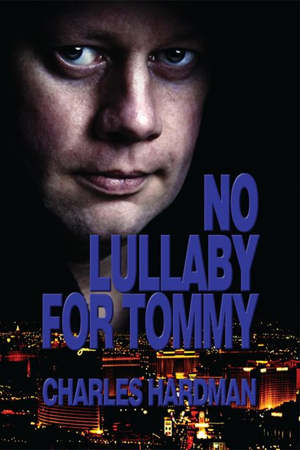 No Lullaby For Tommy, Charles Keith Hardman