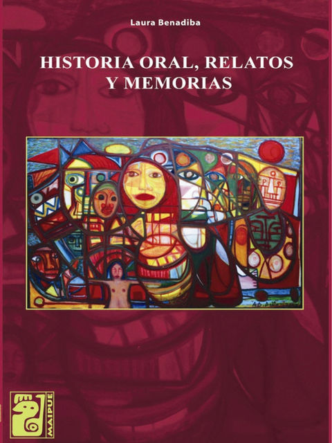 Historia oral, relatos y memorias, Laura Benadiba