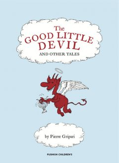The Good Little Devil and Other Tales, Pierre Gripari