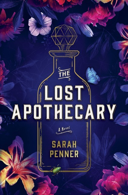 The Lost Apothecary, Sarah Penner