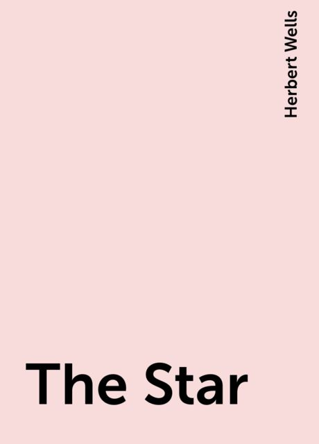 The Star, Herbert Wells