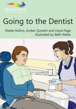 Going to the Dentist, Sheila Hollins, Amber Qureshi