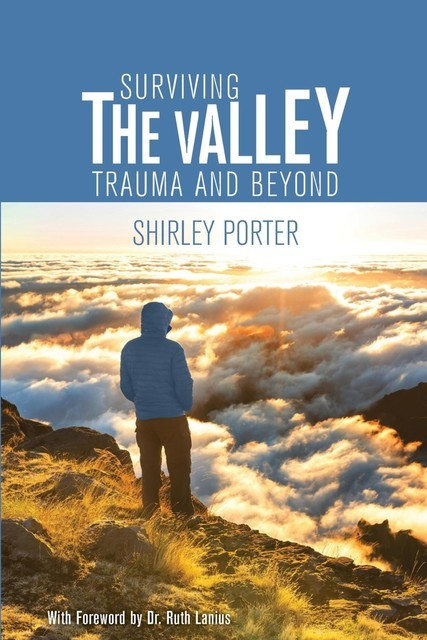 Surviving the Valley, Shirley Porter