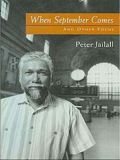 When September Comes, Peter Jailall