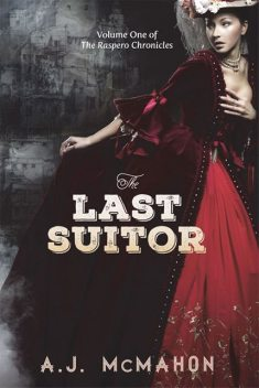 The Last Suitor, A.J. McMahon