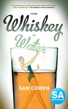 From Whiskey to Water, Sam Cowen