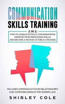 Communication Skills Training, Shirley Cole