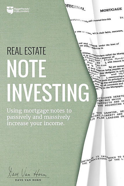 Real Estate Note Investing, Dave Horn
