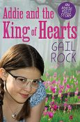 Addie and the King of Hearts, Gail Rock