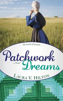 Patchwork Dreams, Laura Hilton