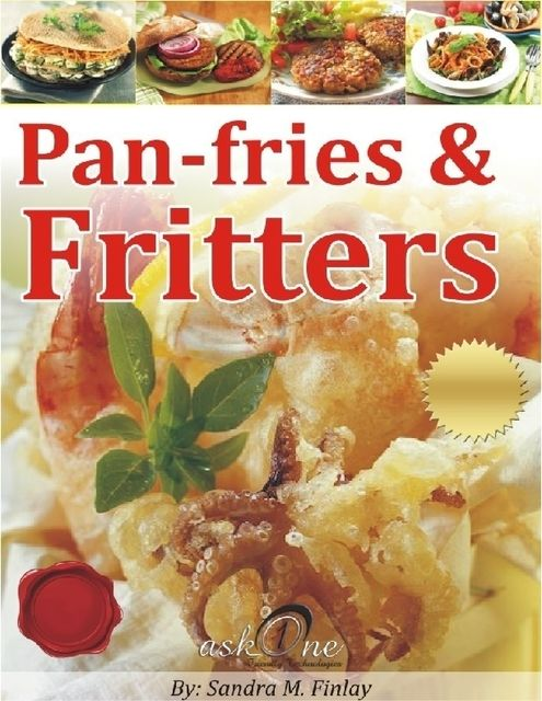 Pan-fries & Fritters, Sandra M.Finlay
