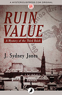 Ruin Value, J.Sydney Jones
