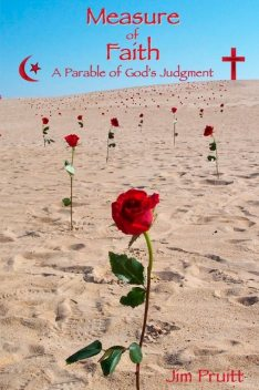 Measure of Faith: A Parable of God's Judgement, Jim Pruitt