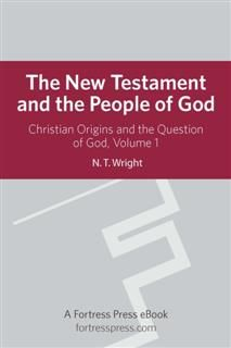 The New Testament and the People of God, Tom Wright