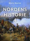Nordens historie. Bind 4, Niels Bache