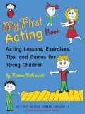 My First Acting Book, Kristen Dabrowski