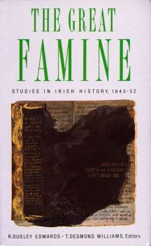 The Great Famine, R.Dudley Edwards, T.Desmond Williams