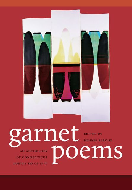 Garnet Poems, Dennis Barone