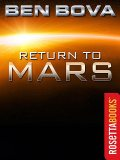 Return to Mars, Ben Bova