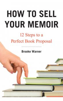 How to Sell Your Memoir, Brooke Warner