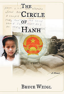 The Circle of Hanh, Bruce Weigl