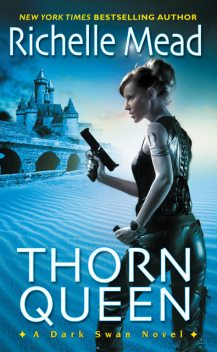THORN QUEEN, Richelle Mead