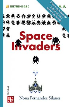 Space Invaders, Nona Fernández Silanes