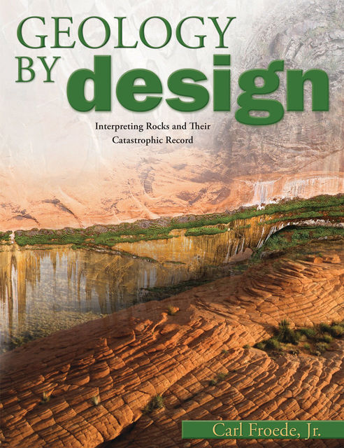 Geology By Design, Carl Froede Jr.