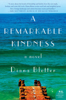 A Remarkable Kindness, Diana Bletter