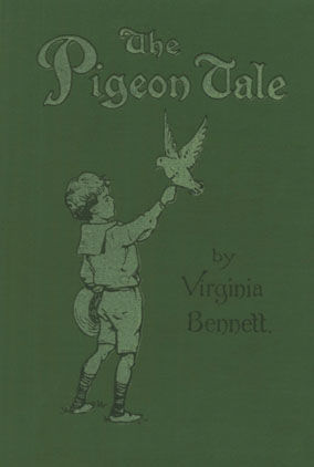 The Pigeon Tale, Virginia Bennett