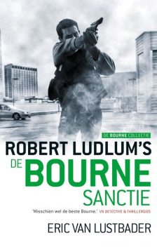 De Bourne collectie, Robert Ludlum, Eric Van Lustbader