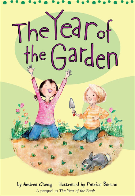 The Year of the Garden, Andrea Cheng