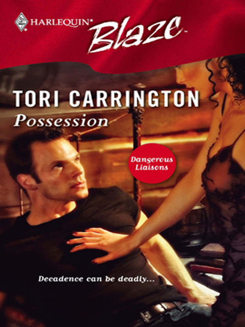 Possession, Tori Carrington