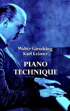 Piano Technique, Karl Leimer, Walter Gieseking