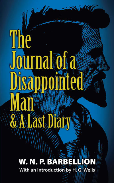 The Journal of a Disappointed Man, W.N. P. Barbellion