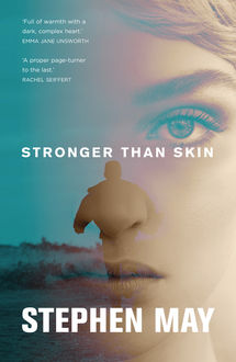 Stronger Than Skin, Stephen May