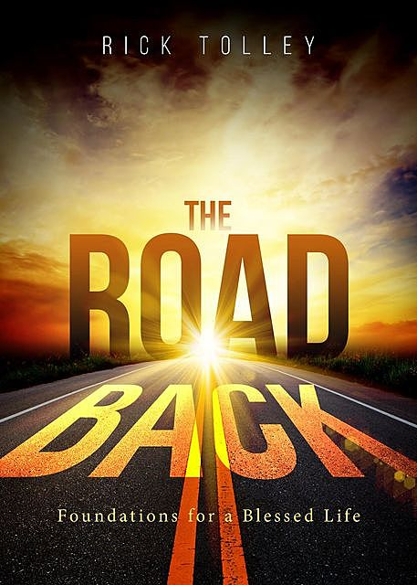 The Road Back, Rick Tolley