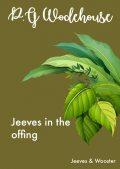 Jeeves in the offing, P. G. Wodehouse